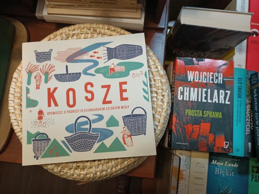 Książki Kosze oraz Prosta Sprawa Wojciecha Chmielarza